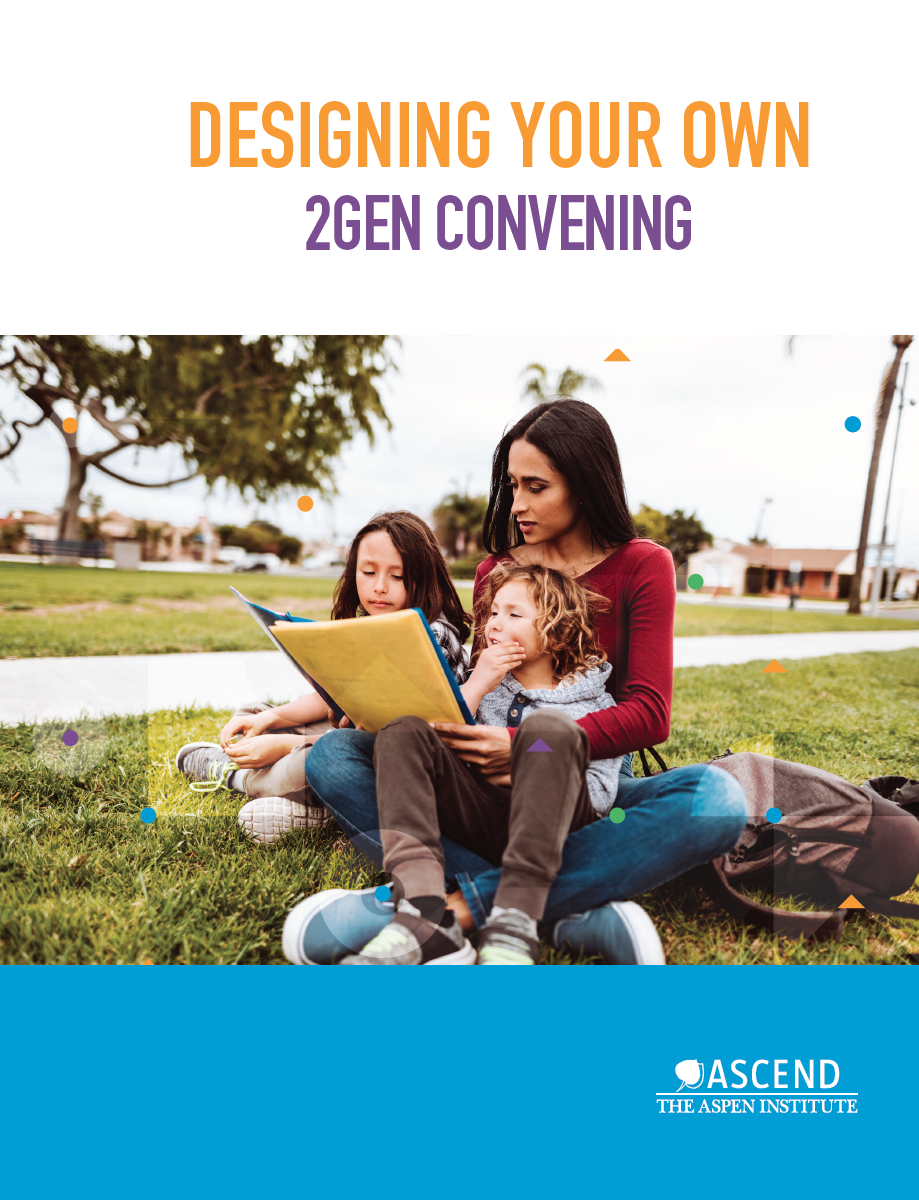 New Toolkit Offers Tips on Designing a 2Gen Convening