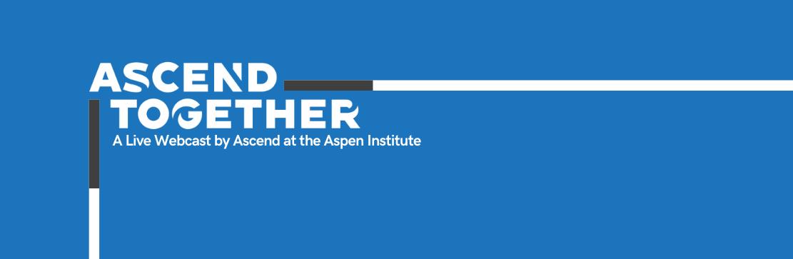 Ascend Together Live Webcast Series