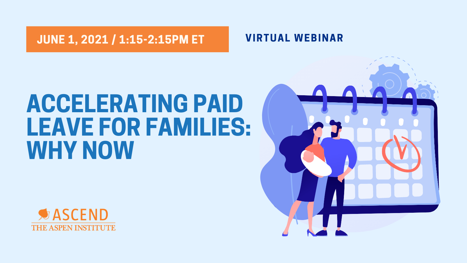 Webinar: Accelerating Paid Leave for Families